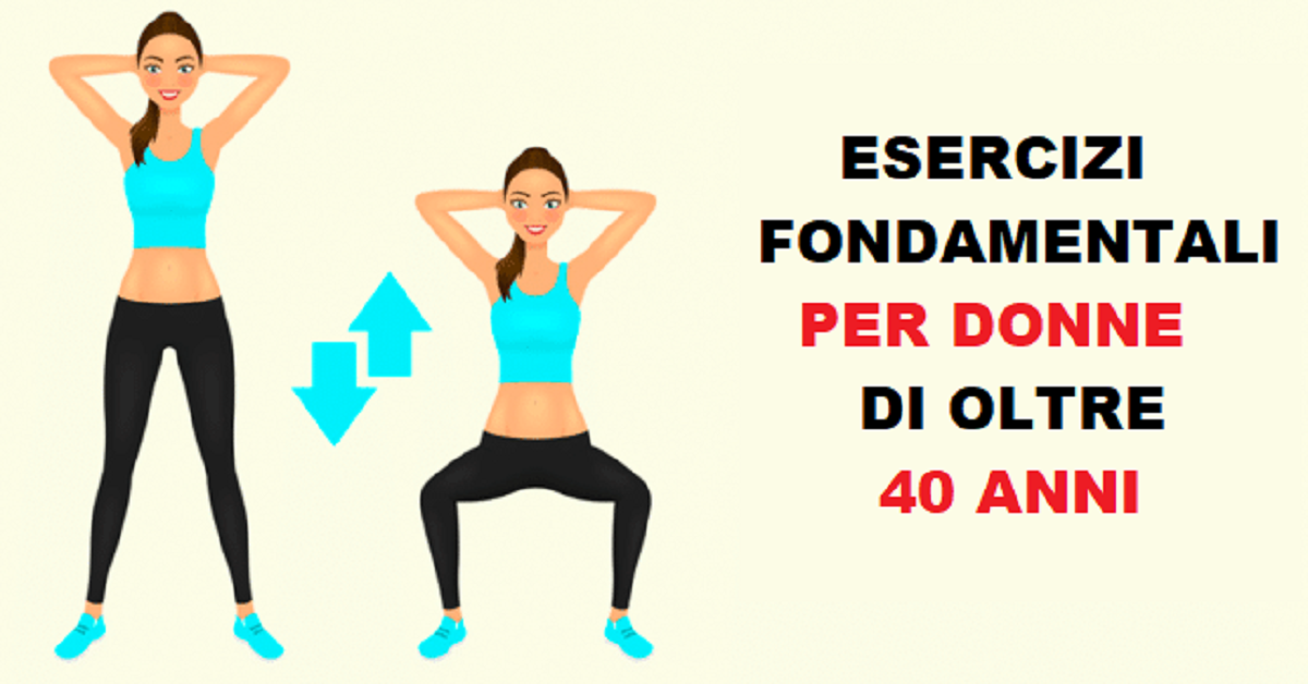 6 esercizi per mantenersi in salute, fondamentali per le donne oltre i 40 anni