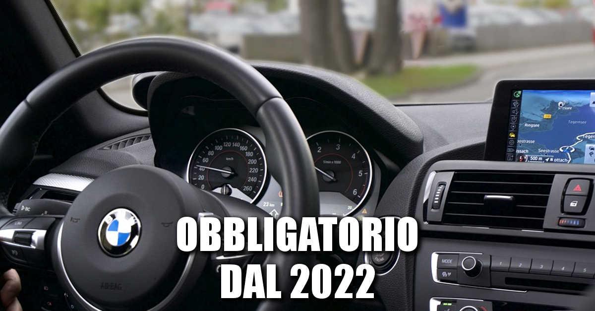 Sarà obbligatorio su tutte le auto dal 2022. La novità che cambia tutto