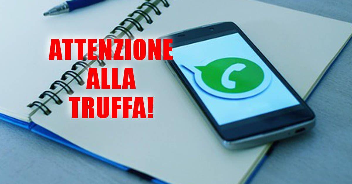 Whatsapp, Fate attenzione al messaggio truffa, da NON cliccare MAI!