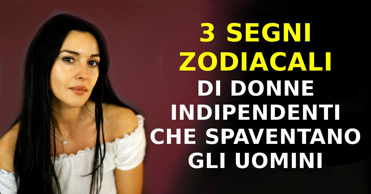 3 segni zodiacali di donne indipendenti che spaventano gli uomini