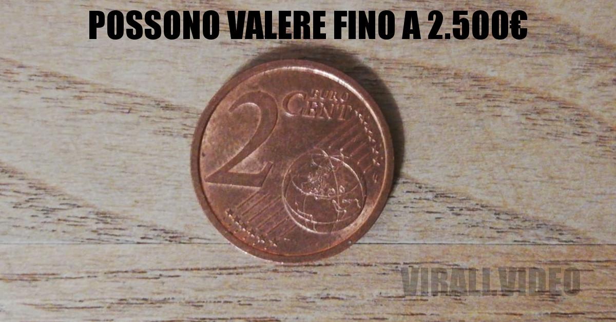 Sapete che esistono monete da 2 centesimi che possono valere anche 2.500 euro? Ecco da cosa dipende!