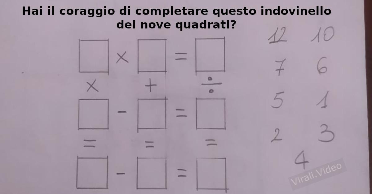 Indovinello: hai il coraggio di completare questo indovinello dei nove quadrati?